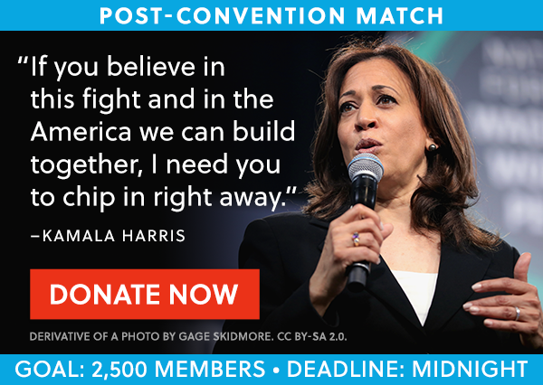 """If you believe in this fight and in the America we can build together, I need you to chip in right away."" - Kamala Harris"
