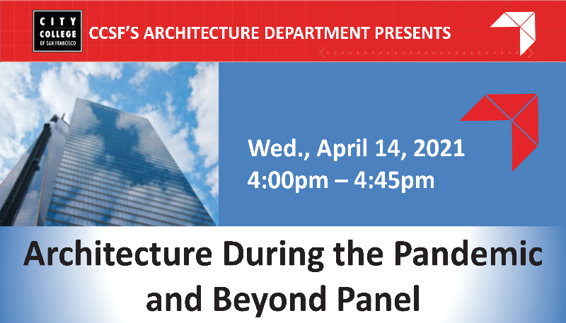 CCSF:  Architecture During the Pandemic & Beyond Panel @ Online