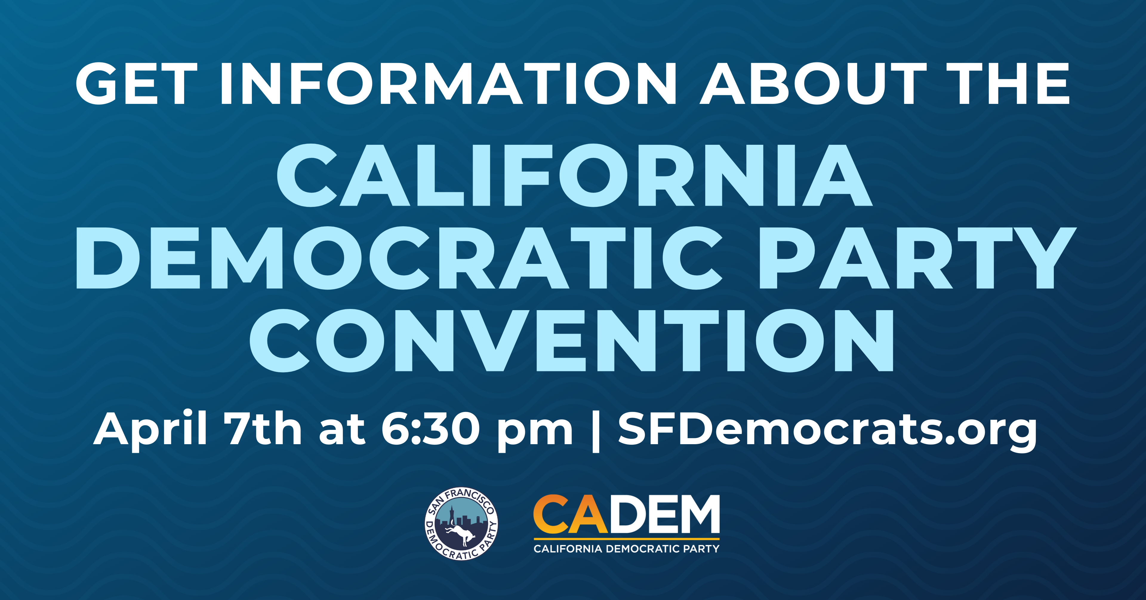 California Democratic Party Convention @ Register