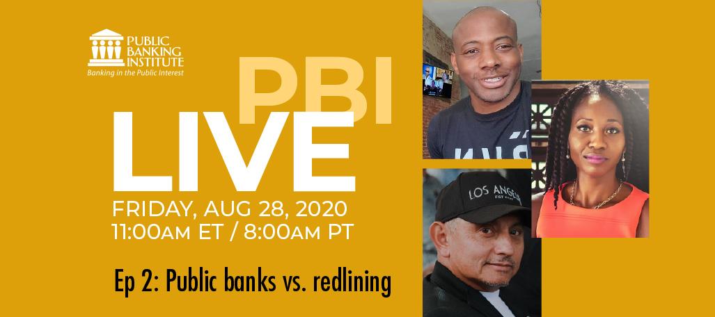 PBI (Public Banking Institute) Live! @ Online