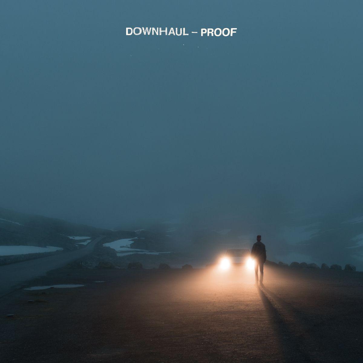 Downhaul - PROOF