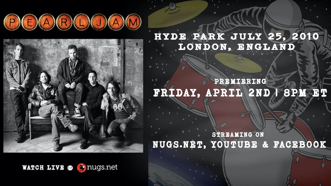 Pearl Jam Hyde Park Nugs Streaming Poster