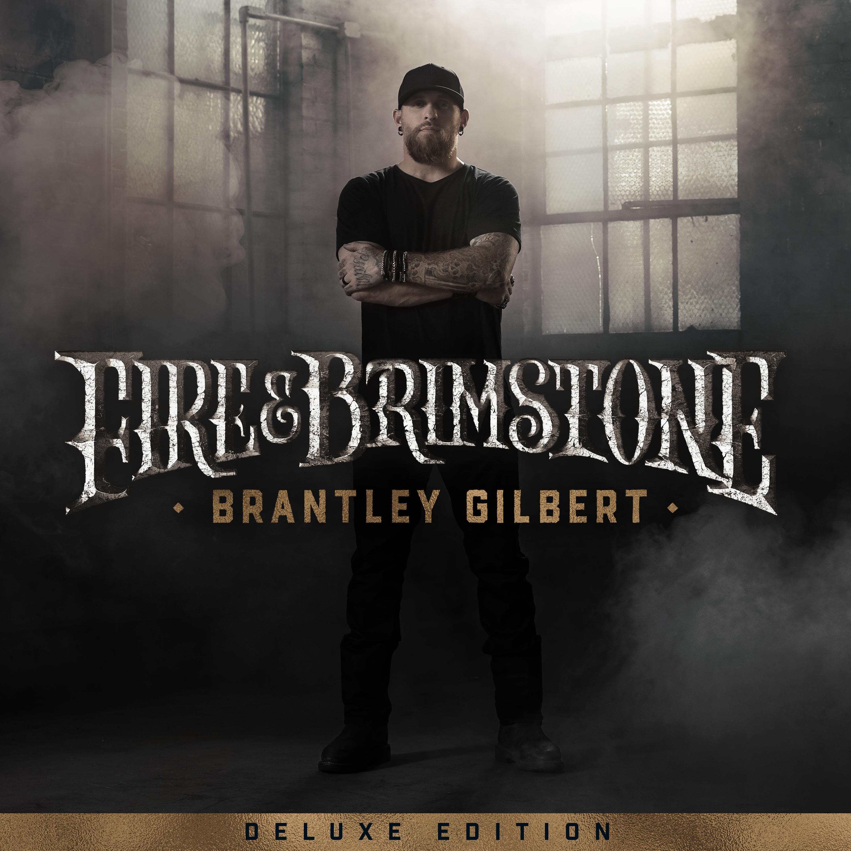 Brantley Gilbert Deluxe Album 10/2