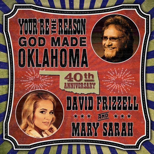 """David Frizzell & Mary Sarah - """"You're The Reason God Made Oklahoma"""""""