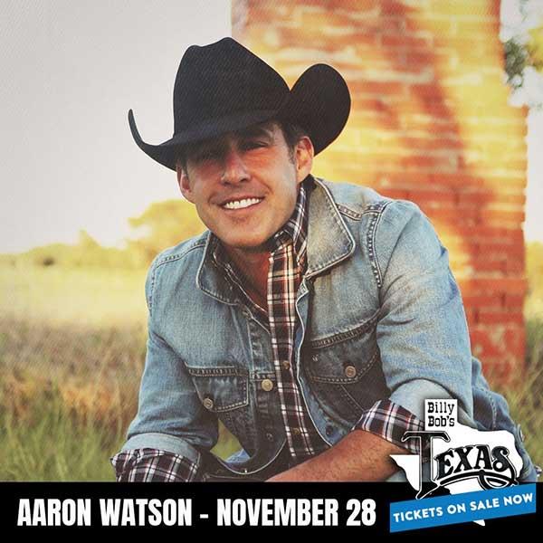 Nov. 28 - Aaron Watson