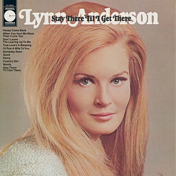 Lynn Anderson: Stay There 'Til I Get There