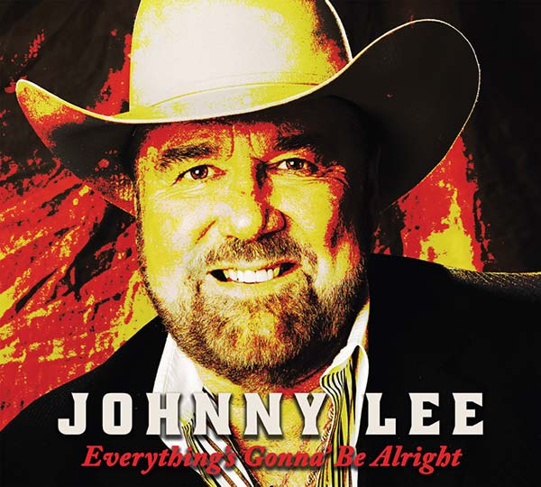 """Johnny Lee """"Everything's Gonna' Be Alright"""" (album cover)"""