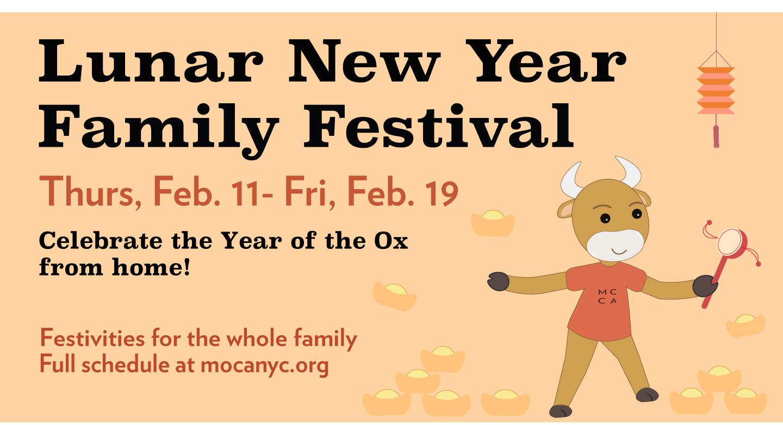 Virtual Lunar New Year Family Festival: Thu, Feb. 11 - Fri, Feb. 19