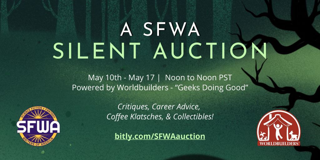 A promotional graphic for the SFWA Silent Auction with details, SFWA and Worldbuilders Logos, and a green & black background featuring a fantasy-style forest.