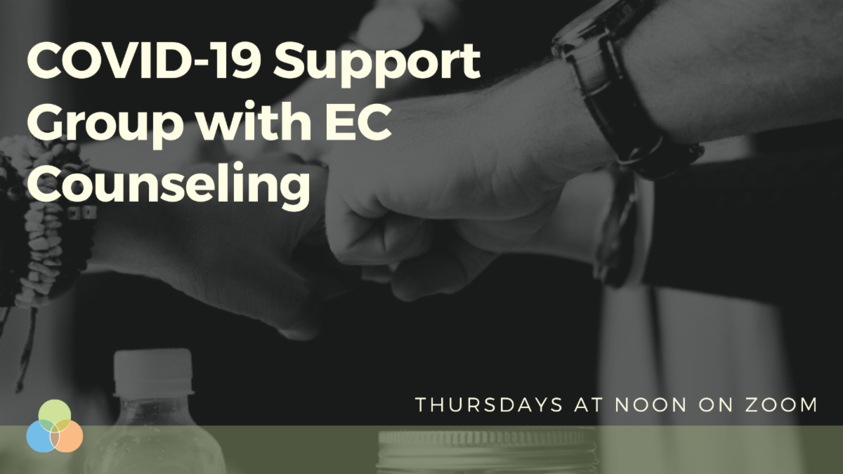COVID-19 Support Group with EC Counseling.png