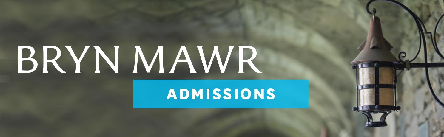 Bryn Mawr College Admissions