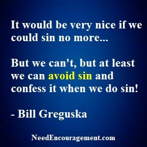 The Goal To Strive For Is To Sin No More!