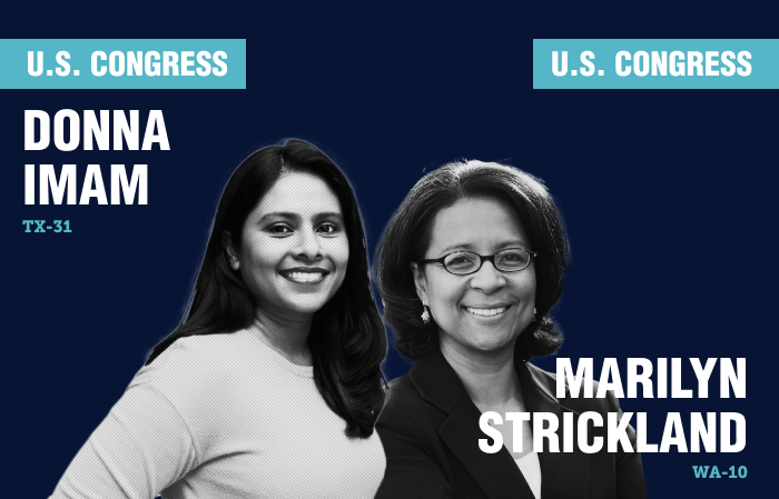 Endorsement graphic of Donna Imam, running for Congress in Texas' 31st District, and Marilyn Strickland, running for Congress in Washington's 10th District.