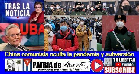 China comunista oculta la pandemia y subversión