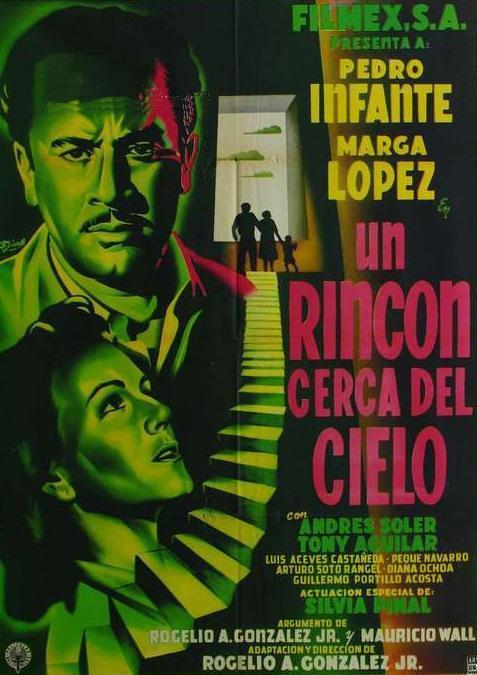 Un rincón cerca del cielo (1952) - Filmaffinity