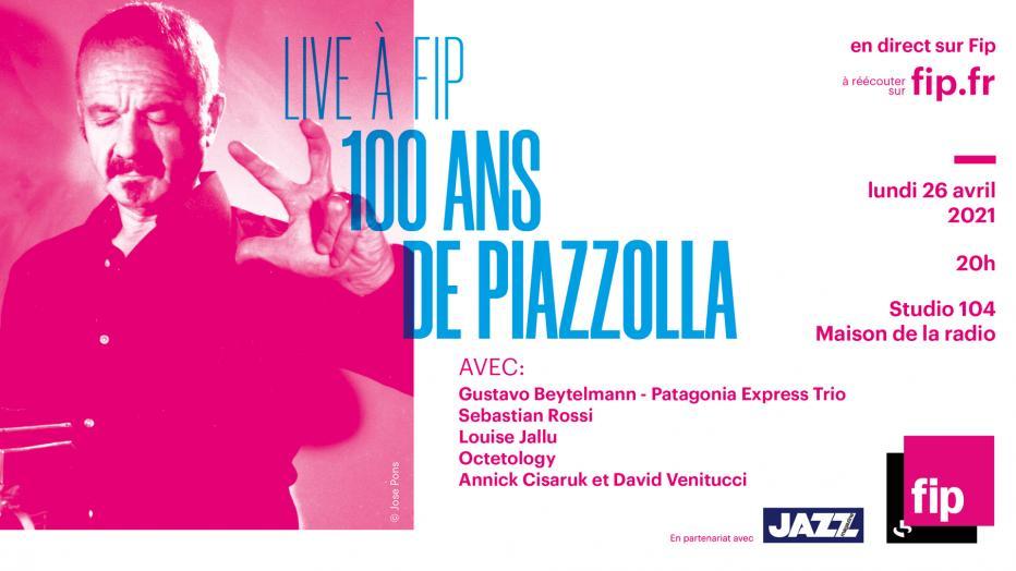 Live à FIP 100 ans de Piazzolla - Concert sans public | Maison de la Radio