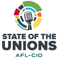 State of the Unions. AFL-CIO. A drawing of a broadcasting microphone with colorful circles around it.