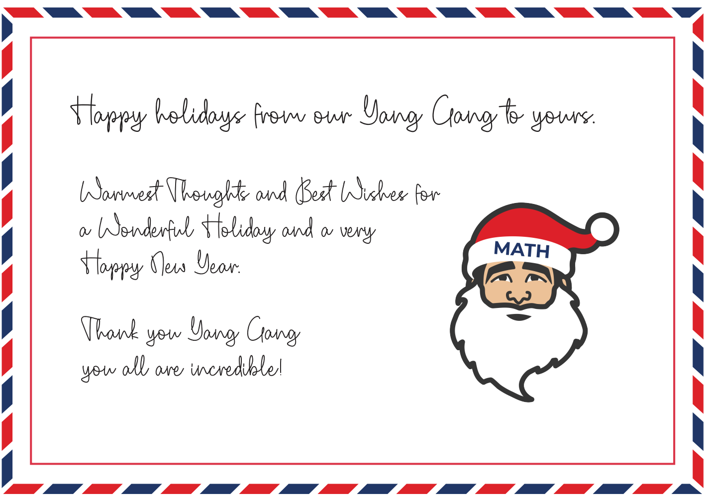 Happy holidays from our Yang Gang to yours. Warmest Thoughts and Best Wishes for a Wonderful Holiday and a very Happy New Year. Thank you Yang Gang you are incredible!
