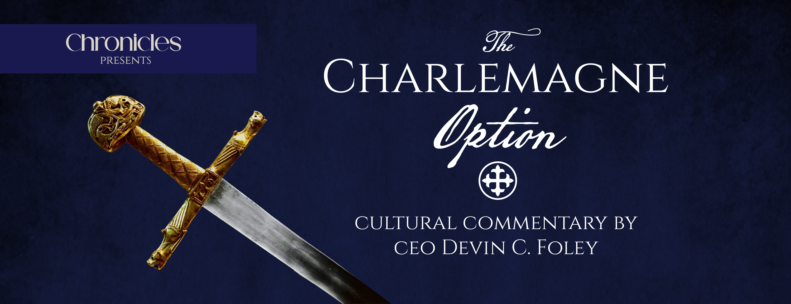 The Charlemagne Option by Devin C. Foley