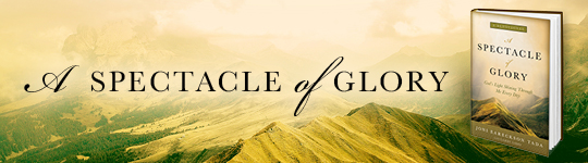 A Spectacle of Glory
