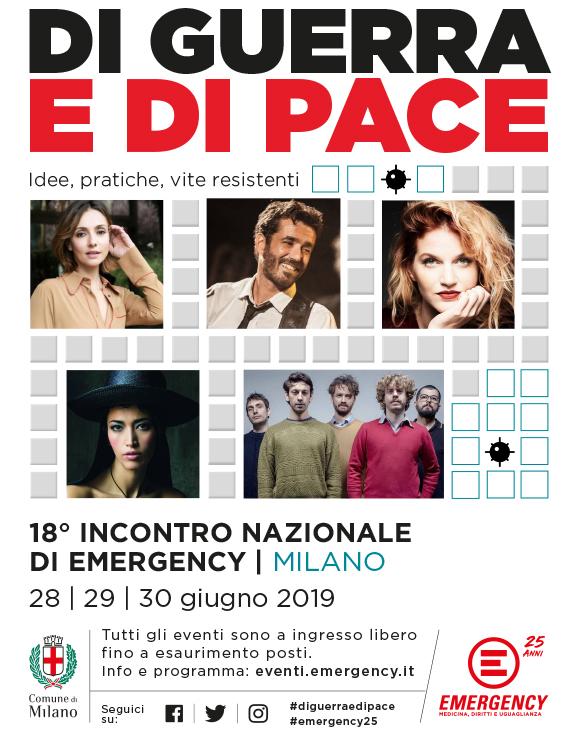 Di guerra e di pace: idee, pratiche, vite resistenti. Incontro nazionale di EMERGENCY, 28, 29, 30 giugno 2019 a Milano.