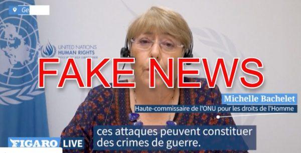 """Quand l'ONU relaie la propagande islamiste : la Haute-Commissaire Michelle Bachelet estime que les frappes israéliennes pourraient constituer """"des crimes de guerre"""", pas les 4000 roquettes tirées par le Hamas !"""