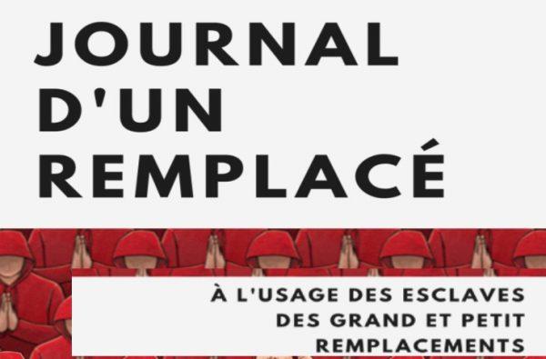"""Livre: """"Le journal d'un remplacé, à l'usage des esclaves des Grand et Petit Remplacements"""", gratuit à télécharger et diffuser"""