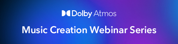 Dolby Atmos music creation series