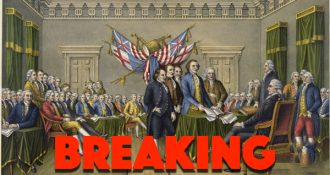 BREAKING 138 Lawmakers Sign 'NEW DECLARATION OF INDEPENDENCE' Let The Revolution Begin!
