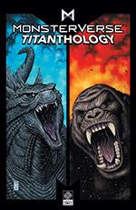 Legendary Comics_Cover_Monsterverse Titanthology Vol 1_Arthur Adams.jpg