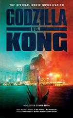 Legendary Comics_Cover_Godzilla vs. Kong- The Official Movie Novelization.jpg