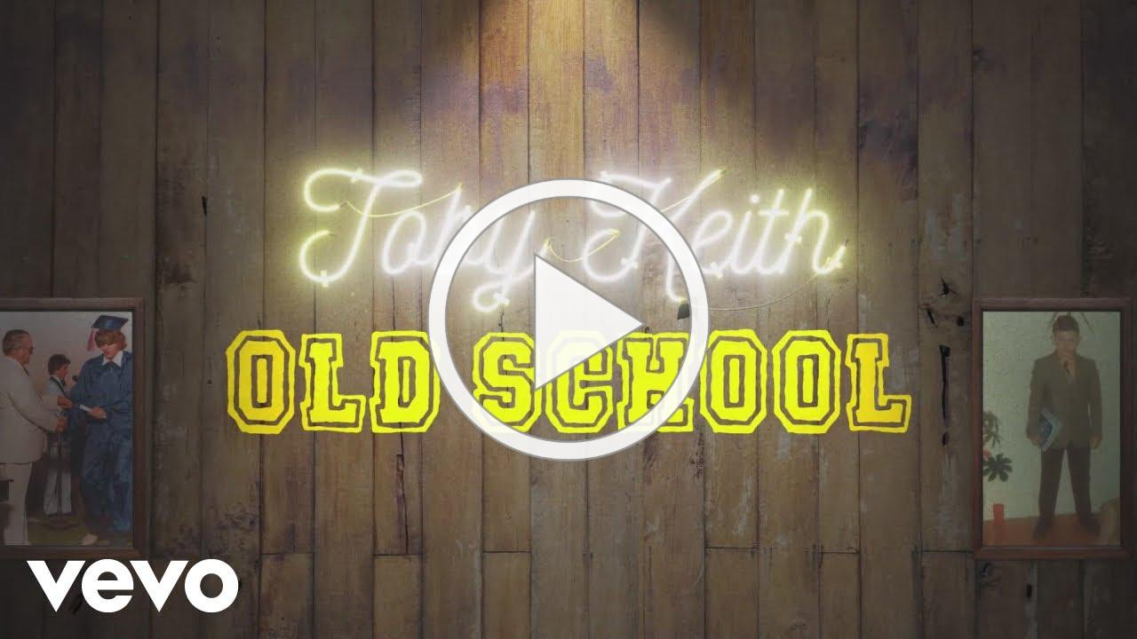 """Toby Keith """"Old School"""" (official lyric video)"""