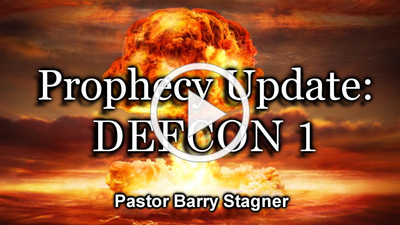 Prophecy Update: DEFCON 1