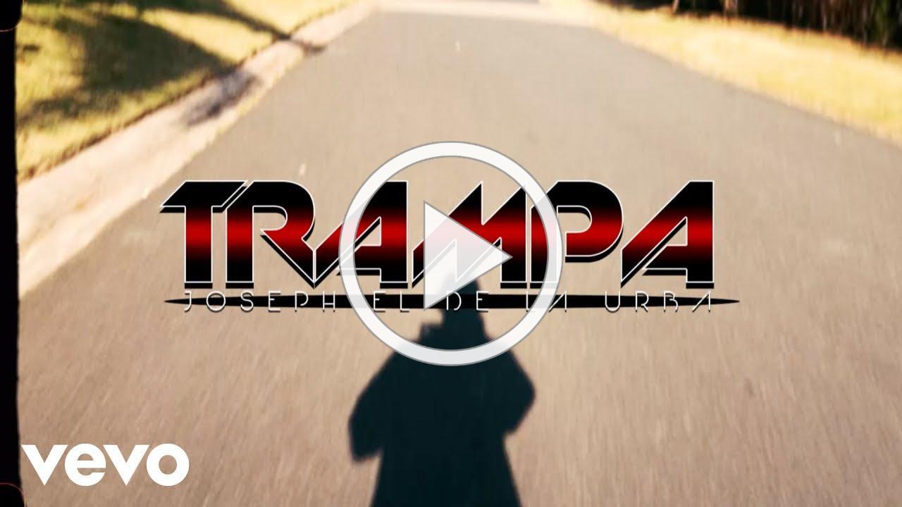 Joseph el de la Urba - Trampa (Video Official)
