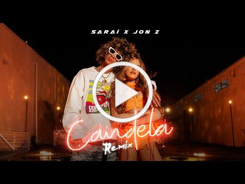 Saraí , Jon Z. - Candela Remix