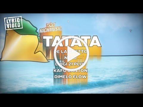 Ta Ta Ta - Rich Music LTD, De La Ghetto, Ñejo, Luigi 21 Plus, Kafu Banton, Dimelo Flow (Lyric Video)