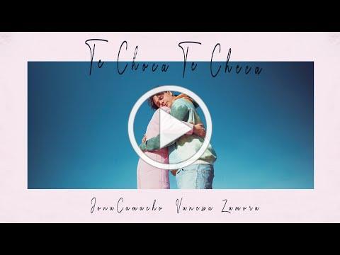 Jona Camacho [feat. Vanessa Zamora] - Te Choca Te Checa (Video Oficial)