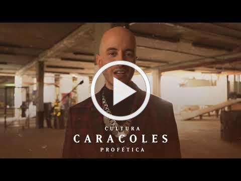 Cultura Profética - Caracoles (Trailer Oficial)