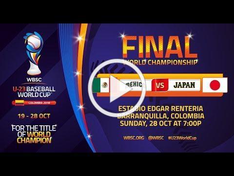 Mexico v Japan - World Championship Final- U-23 Baseball World Cup 2018