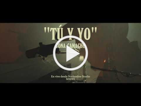 Jona Camacho - Tú y yo (MMXX Session) LIVE