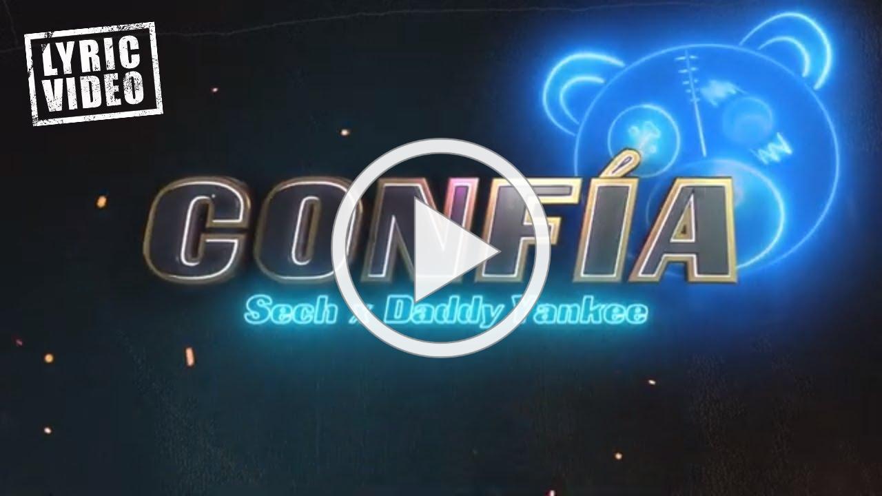 Sech & Daddy Yankee - Confía (Lyric Video)
