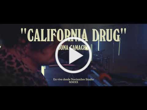 Jona Camacho - California Drug (MMXX Session) LIVE