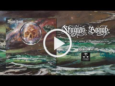 BELL WITCH and AERIAL RUIN (STYGIAN BOUGH) - The Bastard Wind (official audio)