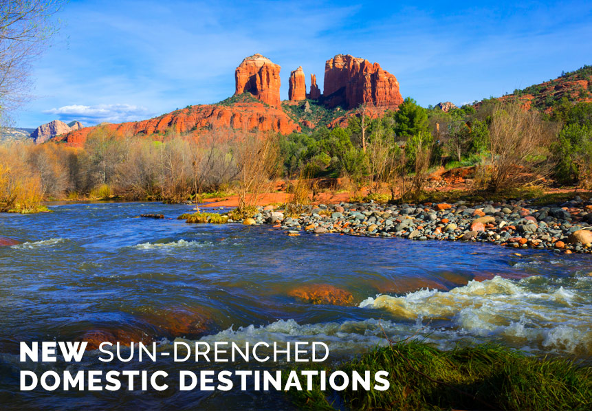 NEW SUN-DRENCHED DOMESTIC DESTINATIONS