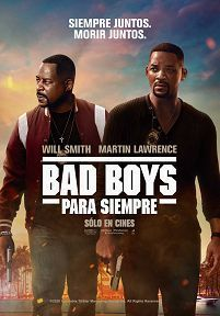 BAD BOYS PARA SIEMPRE - 2D CAST