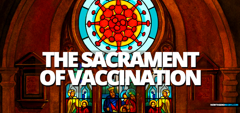 coronavirus-is-new-religion-adherents-receive-sacrament-of-vaccination-to-buy-or-sell-global-world-order