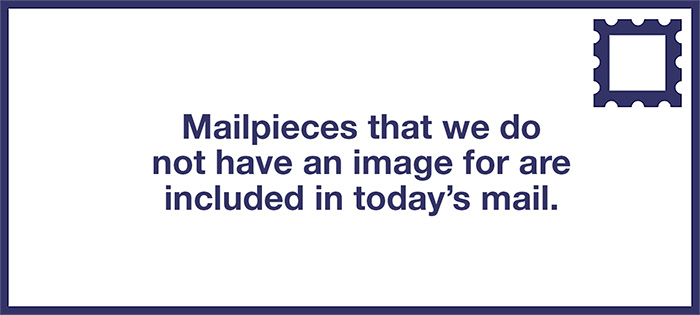 Mailpieces that we do not have an image for are included in today�s mail.