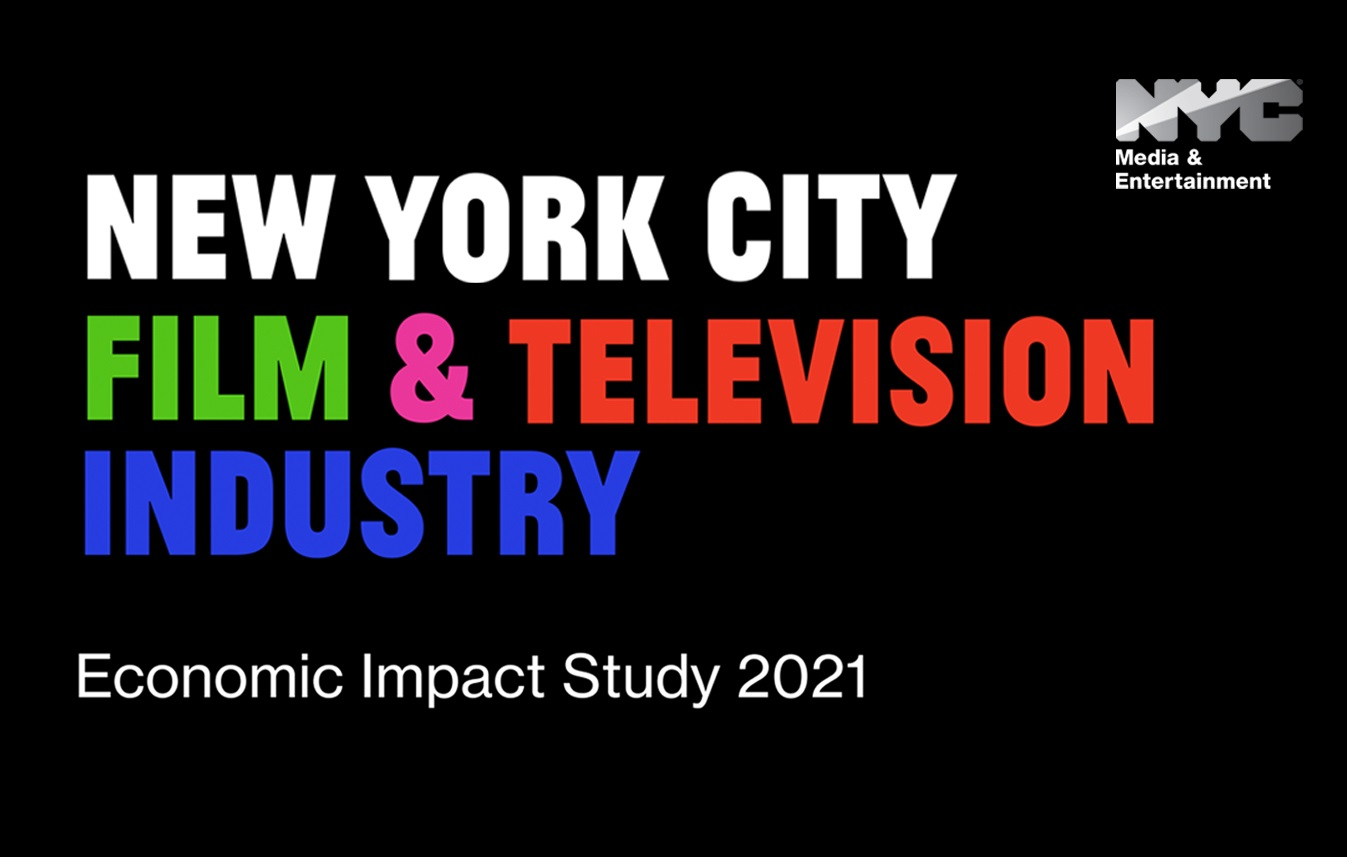 NYC Film and Television Industry Economic Impact Study 2021 text